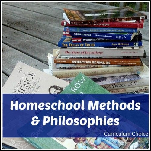 Homeschool Methods and Philosophies - a great overview of a variety of methods!
