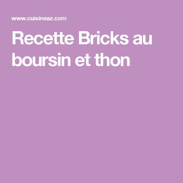 Recette Bricks au boursin et thon