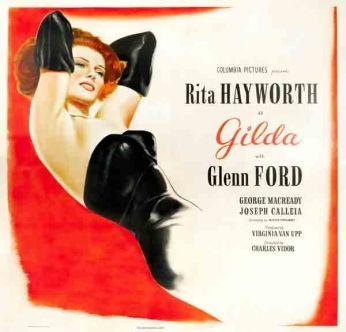 Filme: Gilda (1946). Direção: Charles Vidor. Elenco: Rita Hayworth, Glenn Ford e George Macready.
