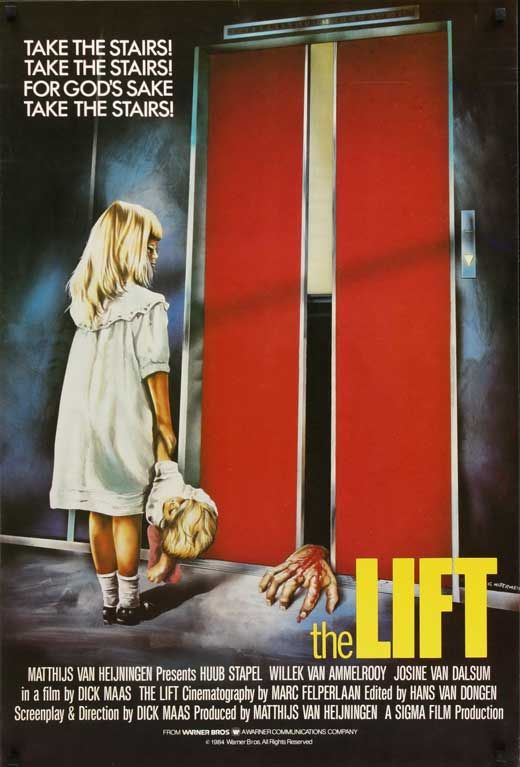 """/// The Lift movie poster.  Tag line...   """"Take the Stairs! Take the Stairs! For God's sake, Take the Stairs!"""""""
