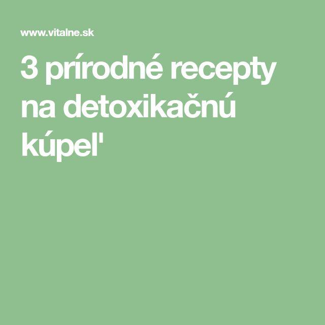 3 prírodné recepty na detoxikačnú kúpeľ