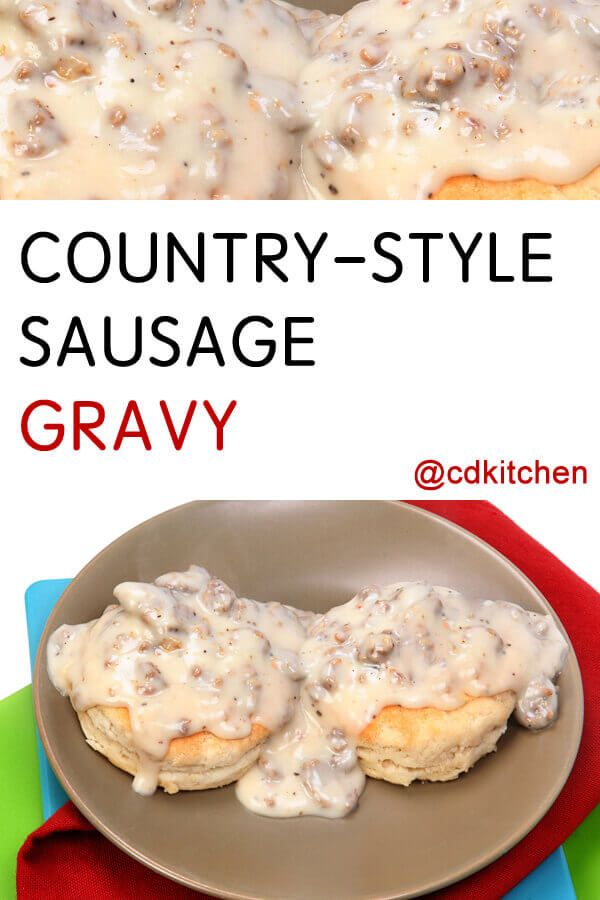 Country Style Sausage Gravy Creamy Thanksgiving Style Gravy For Turkey And Mashed Potatoes Is Nic Sausage Gravy Recipe Country Gravy Recipe Easy Gravy Recipe