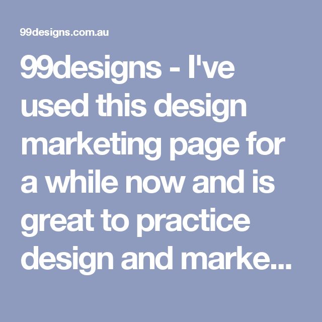 99designs - I've used this design marketing page for a while now and is great to practice design and market yourself in the industry