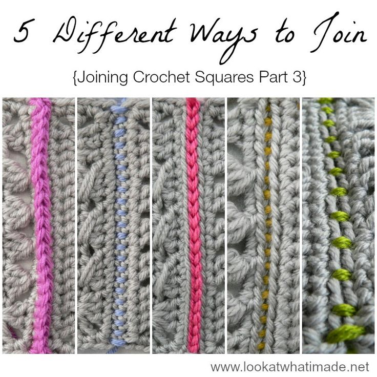Joining Crochet Squares Part 3: 5 Different Ways to Join Crochet Squares - Look At What I Made