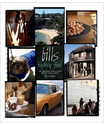 """Bills Sydney Food"" by Bill Granger."