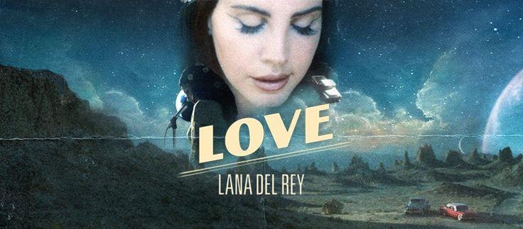 Lana Del Rey, Love (2017)