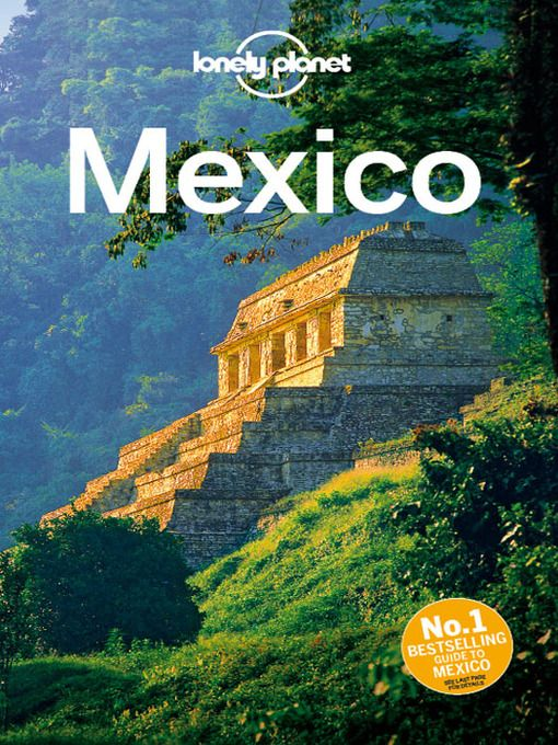 Mexico Travel Guide, by Lonely Planet (e-book)