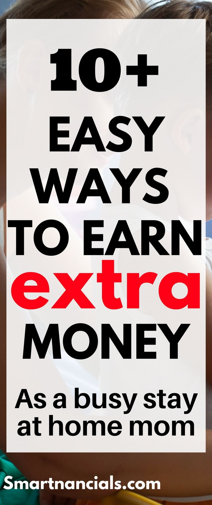 10 easy ways to earn extra money if you're a stay at home. Ways to make extra money from home| Extra cash |side hustles for moms