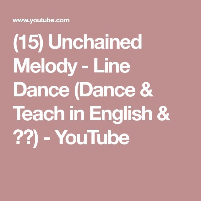 (15) Unchained Melody - Line Dance (Dance & Teach in English & 中文) - YouTube