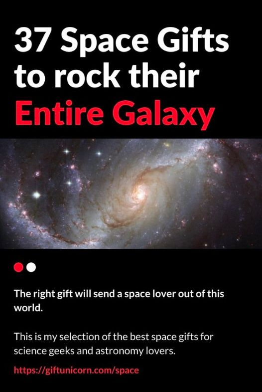37 Space Gifts To Rock Their Entire Galaxy Space Lovers Gifts Space Gift Space Lovers