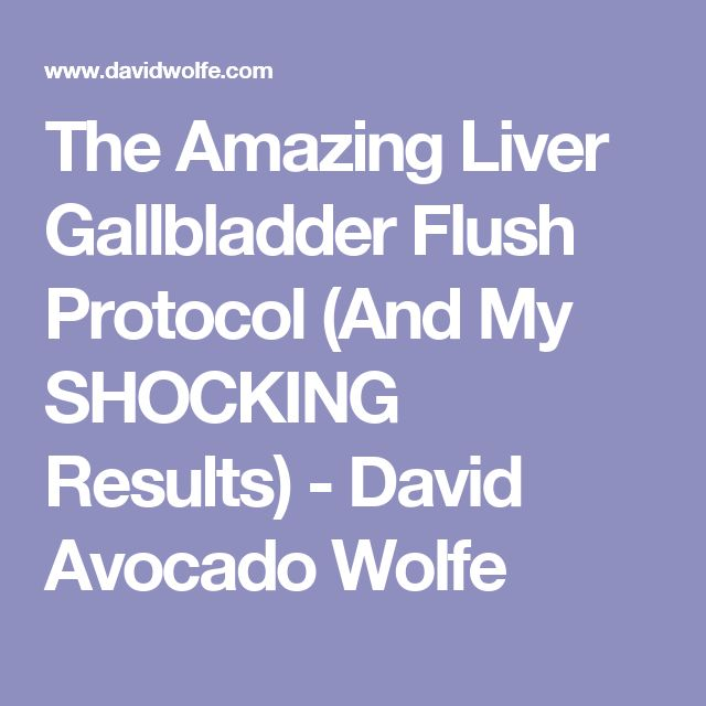 The Amazing Liver Gallbladder Flush Protocol (And My SHOCKING Results) - David Avocado Wolfe