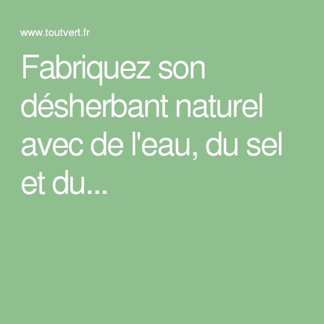 1000 id es propos de vinaigre des mauvaises herbes sur pinterest d sherbant au vinaigre - Desherbant naturel puissant ...