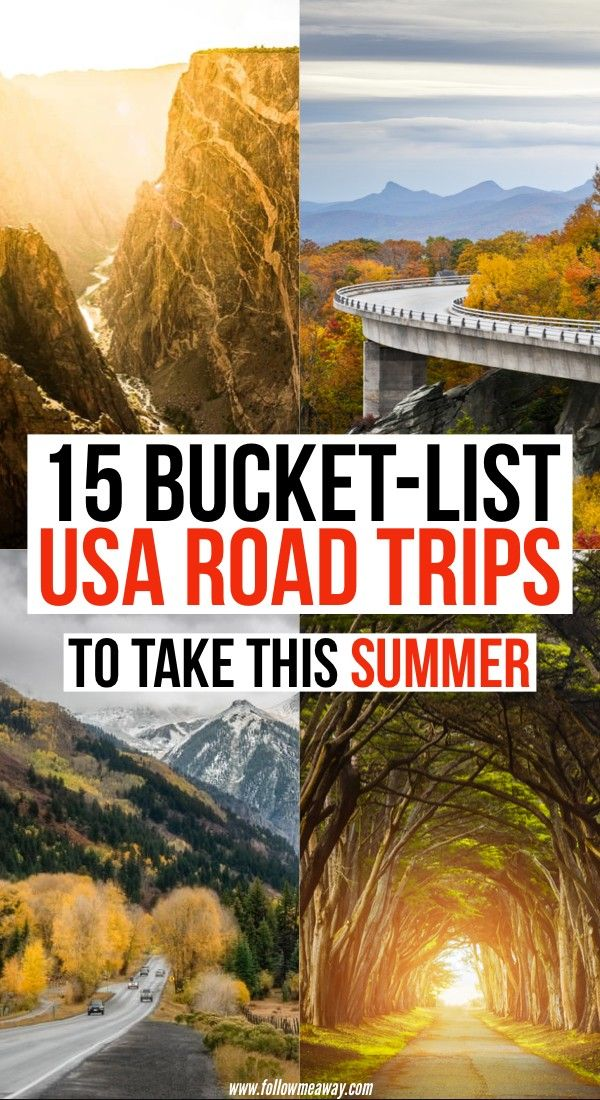 15 Best Road Trips In The Usa For Your Bucket List Road Trip Fun Road Trip Usa Us Road Trip
