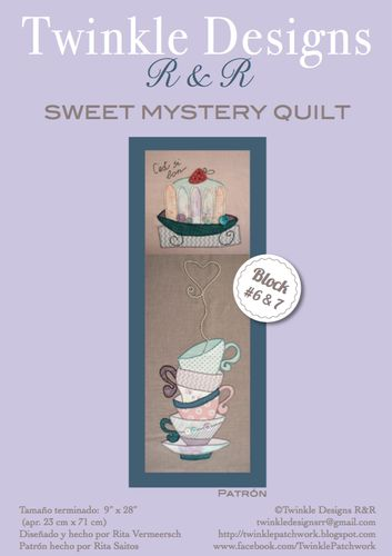 Sweet Mystery Quilt - Block # 6 & 7