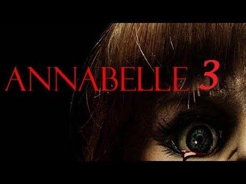 Filme Annabelle 3 De Volta Para Casa Completo Dublado Em Hd Youtube Filme Annabelle Filmes Filmes Lancamentos