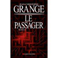 Le passager par Jean-Christophe Grangé