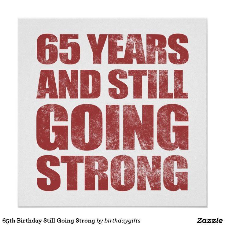65ste Verjaardag die nog Sterk gaan Poster