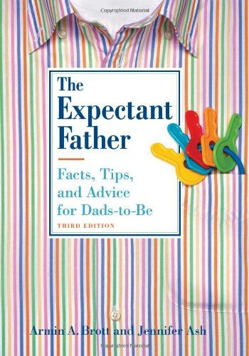 The Expectant Father: Facts, Tips, and Advice for Dads-to-Be (New Father Series) by Armin A. Brott,http://www.amazon.com/dp/0789210770/ref=cm_sw_r_pi_dp_KfS3sb1EFW6M0H34
