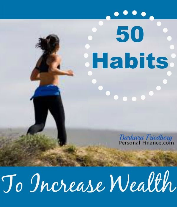Deceptively simple, yet research supported, behaviors of the wealthy. Apply these 50 habits to increase #wealth and your life satisfaction
