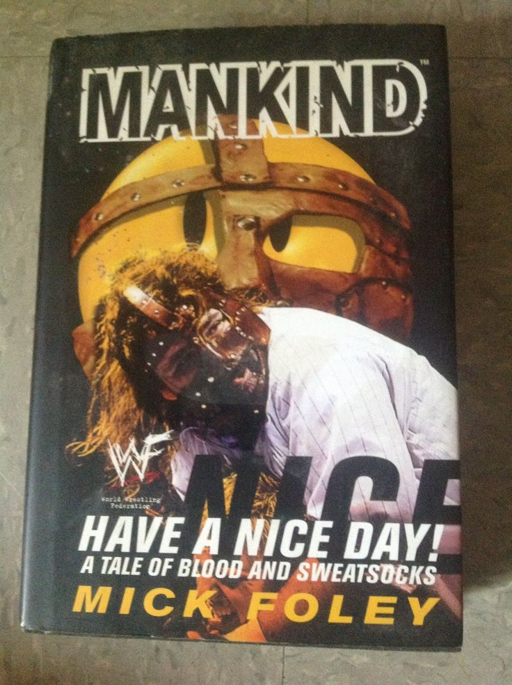 have a nice day written by mick foley