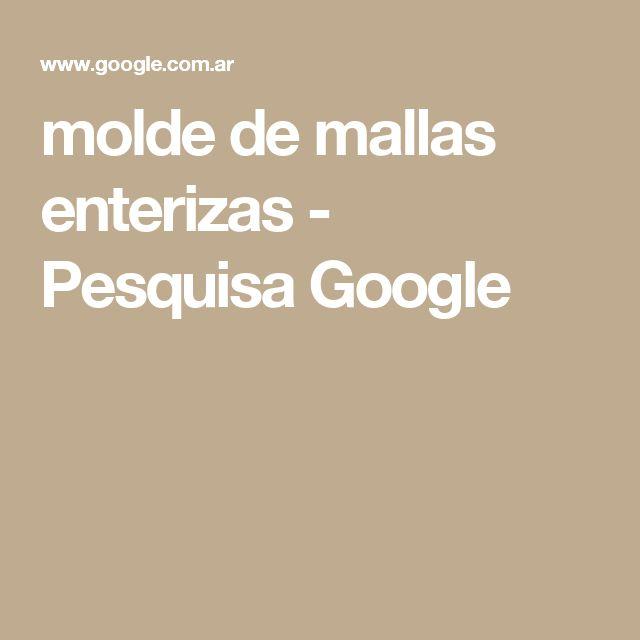molde de mallas enterizas - Pesquisa Google
