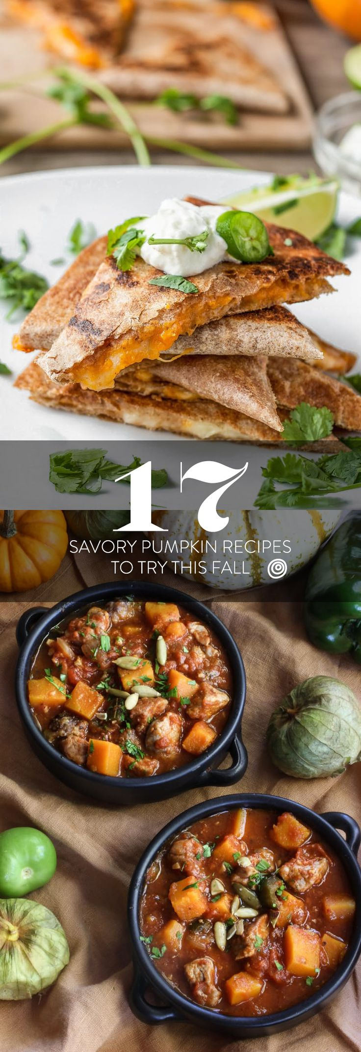 17 Savory Pumpkin Recipes to Try This Fall. Lots of unique pumpkin recipe ideas that go WAY beyond pumpkin pie! Comfort food and cozy food of all kinds from quesadillas to chili, stew, and beyond.