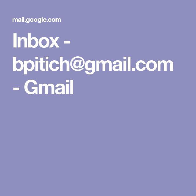 Inbox - bpitich@gmail.com - Gmail