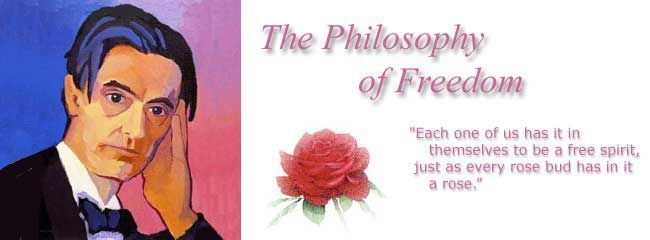 """""""Each one of us has it in themselves to be a free spirit, just as every rose bud has in it a rose."""" Rudolf Steiner"""