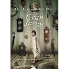 """""""El gran juego"""" de Leticia Sánchez Ruiz"""