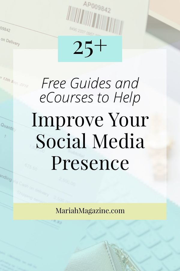 Learn how to improve social media presence - 25 free guides and resources