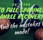20 steps to full sprained ankle recovery