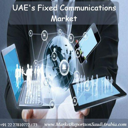 #UAE Fixed #Communications Market