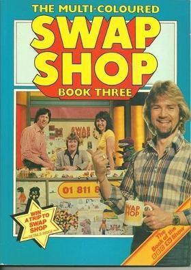 The Multi-Coloured Swap Shop - Noel Edmonds, John Craven, Keith Chegwin and Maggie Philbin