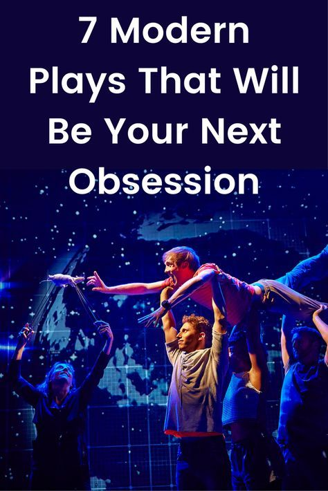 7 Modern Plays That Will Be Your Next Obsession | future