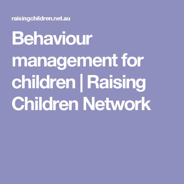 Behaviour management for children | Raising Children Network