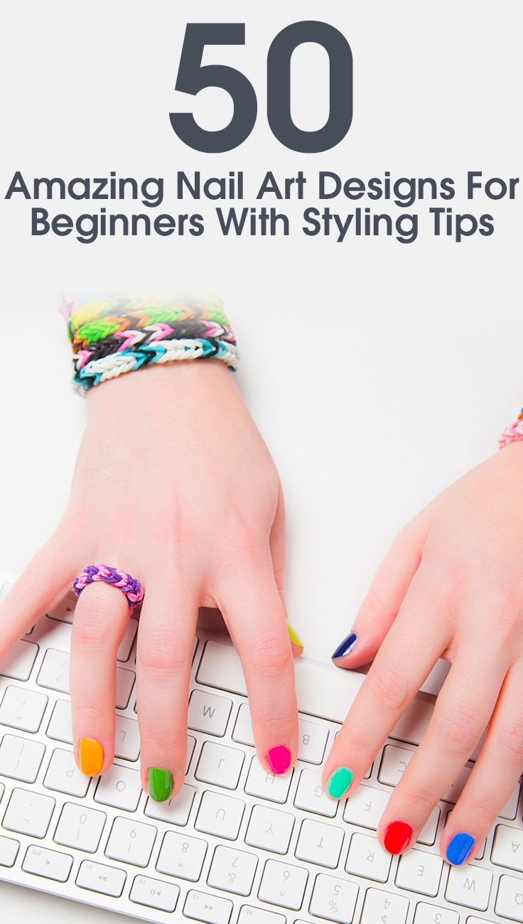 Amazingly cute and fabulous nail art designs - 50 Amazing Nail Art Designs For Beginners With