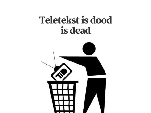 Teletekst is dood is dead