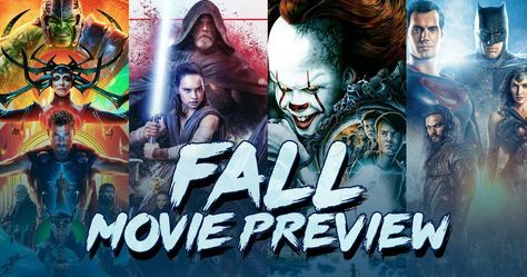 2017 Fall Movie Preview: Everything You Need to See -- Between this weekend's IT and Star Wars: The Last Jedi this December there are plenty of new movies to keep everyone happy. -- http://movieweb.com/fall-movies-2017-list/
