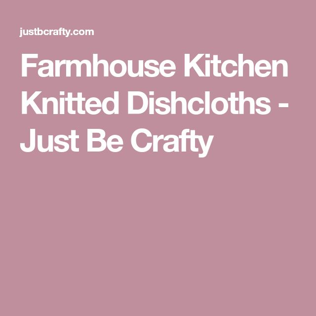 25+ Unique Knitted Dishcloths Ideas On Pinterest