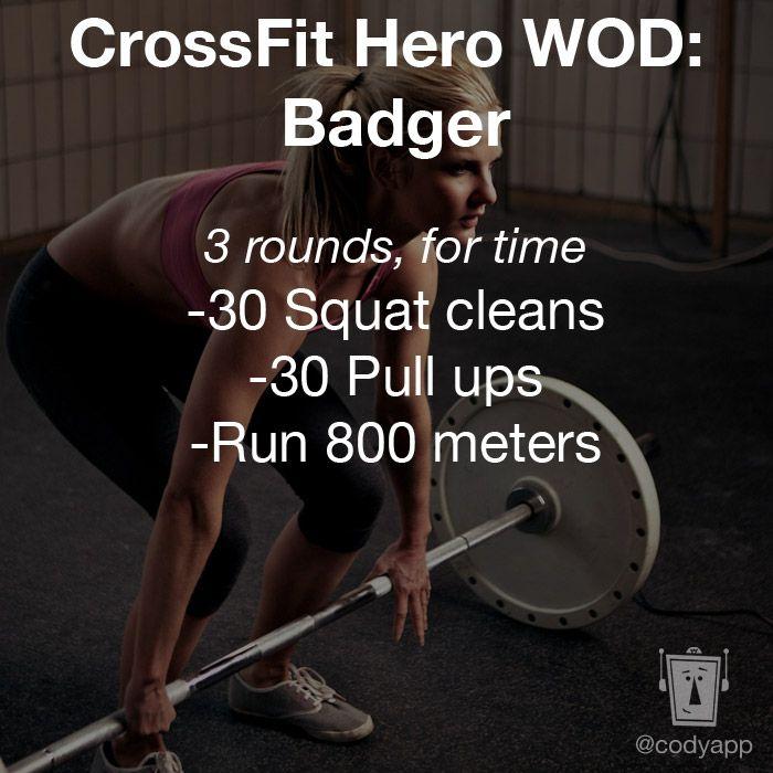 CrossFit Hero WOD: Badger, from the Cody App blog. #crossfit #crossfithero #codyapp