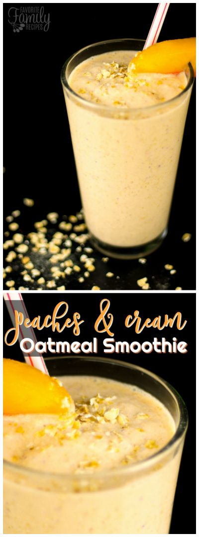 This Peaches and Cream Oatmeal Smoothie will give you the energy to start the day.  Also a great recovery drink after a work out! via @favfamilyrecipz
