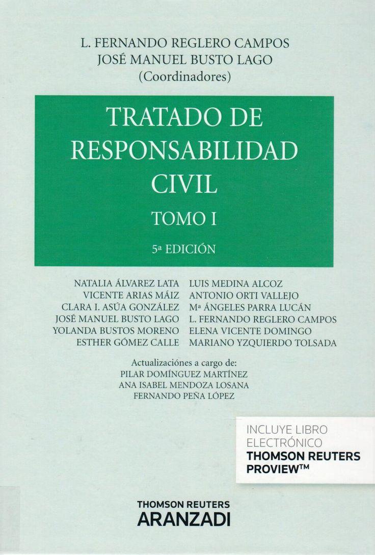 Tratado de Responsabilidad Civil Tomo I L. Fernando Reglero Campos/José Manuel Busto Lago 9788490149607