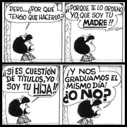 Yo le decía algo parecido a mi mamá... #irrespetuosa #peroacertada #Mafalda