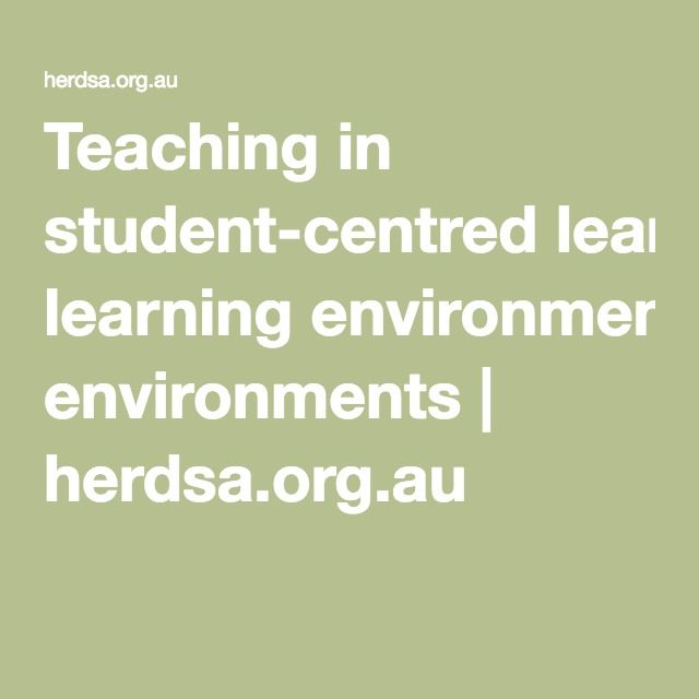 Teaching in student-centred learning environments | herdsa.org.au