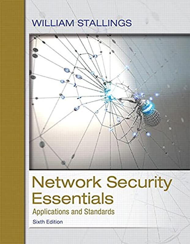 Download Network Security Essentials Applications And Standards 6th Edition By William Stalling Network Security Free Pdf Books Pdf Books