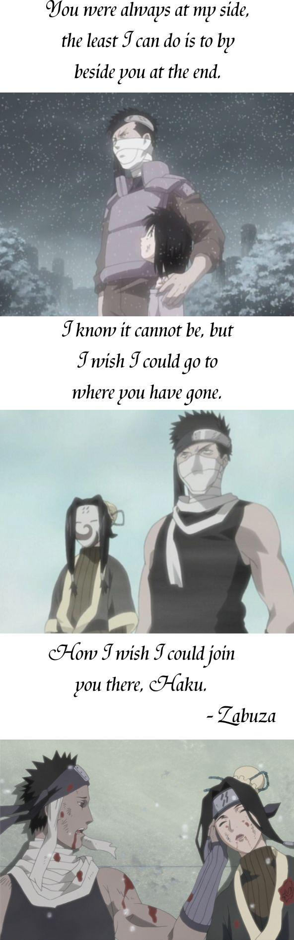 Last moment. | Anime/manga: Naruto [Zabuza Momochi x Haku] | #quotes