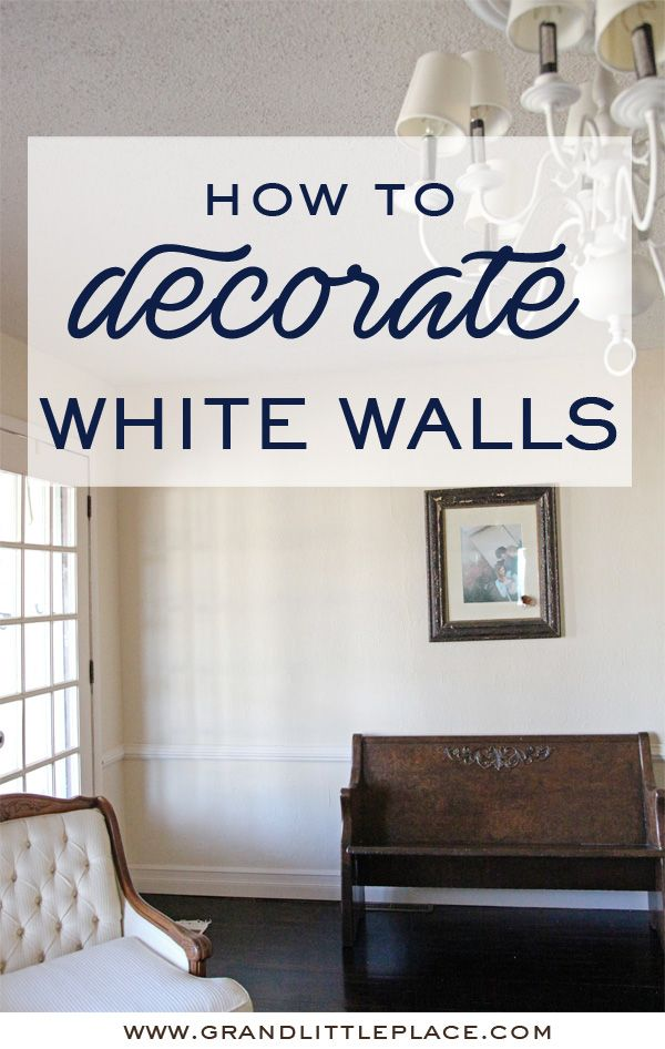 How To Decorate Your White Walls The Right Way With Layers Texture And Contrast White Wall Decor Home Decor Home Decor Inspiration