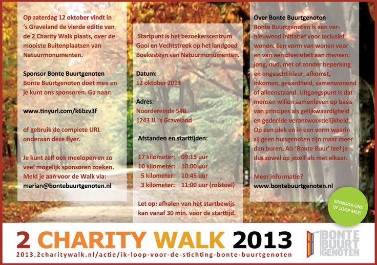 Op zaterdag 12 oktober 2013 hebben we meegedaan met de Charity Walk in 's Graveland.  We hebben een  mooi  bedrag bij elkaar gelopen voor Bonte Buurtgenoten.