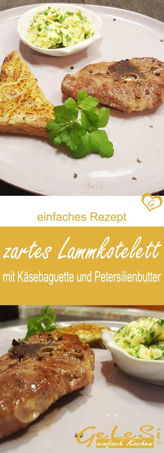 einfach, schell und lecker: Rezept für Lammkotelett mit Käsebaguette und Petersilienbutter