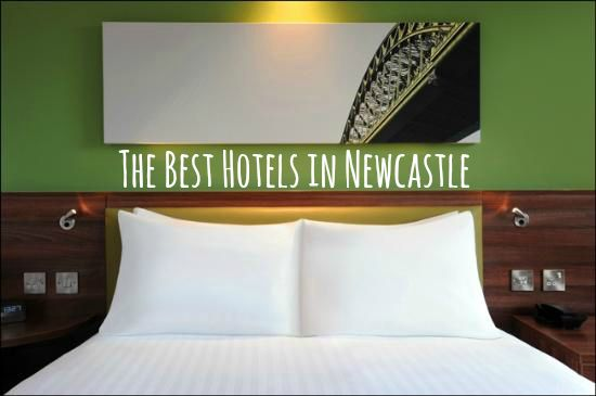 A Guide to the Best Hotels in Newcastle